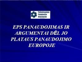 EPS panaudojimas ir argumentai dėl jo plataus panaudojimo Europoje
